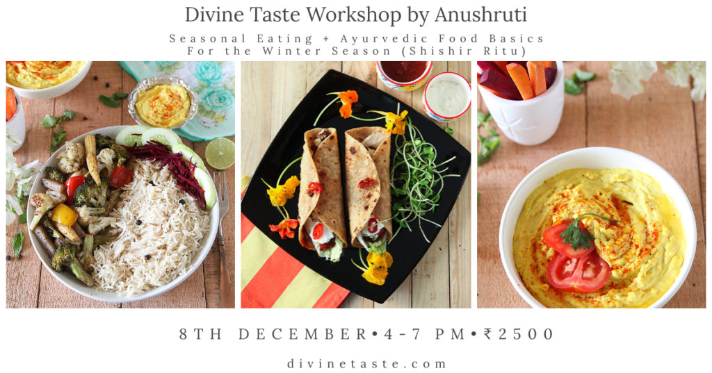 Seasonal Cooking + Ayurvedic Food Basics for the Winter Season