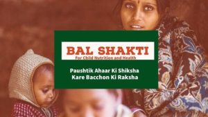 Bal Shakti - for child nutrition and health